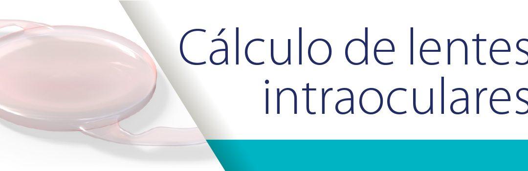 Cálculo de lentes intraoculares